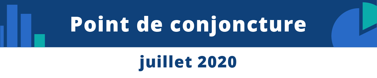 Point de conjoncture - juillet 2020